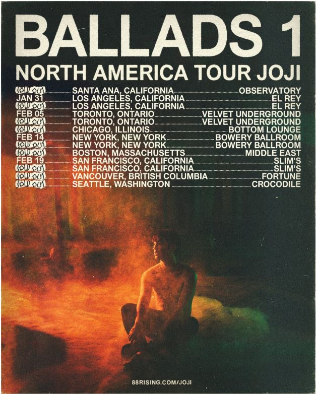 Fans+of+Joji+and+his+new+album+will+find+this+tour+to+be+a+good+opportunity.+The+venues+Joji+has+chosen+are+small%2C+and+personal.+This+allows+the+artist+and+listener+to+feel+closely+connected.+However%2C+with+venues+selling+out+quickly%2C+and+tour+dates+being+limited%2C+there%E2%80%99s+a+small+period+of+time+to+get+tickets+for+this+intimate+tour.